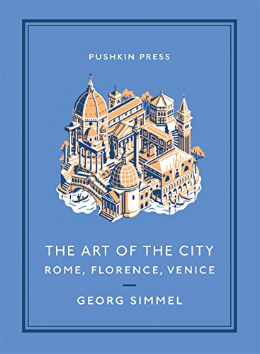 The Art of the City: Rome, Florence, Venice (Pushkin Collection)
