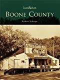 Boone County by Robert Schrage front cover
