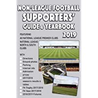 The Non-League Football Supporters' Guide & Yearbook 2019
