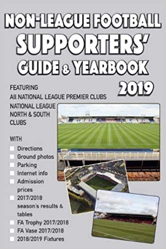 The Non League Football Supporters Guide Yearbook 2019 Amazon Co