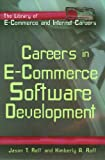 Careers in E-Commerce Software Development, Jason T. Roff and Kimberly A. Roff, 0823934217