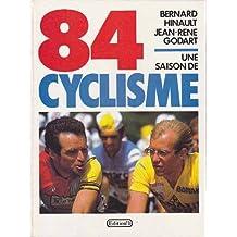 84, une saison de cyclisme