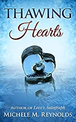 Thawing Hearts (English Edition)