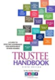 img - for Trustee Handbook: A Guide to Effective Governance for Independent School Boards book / textbook / text book