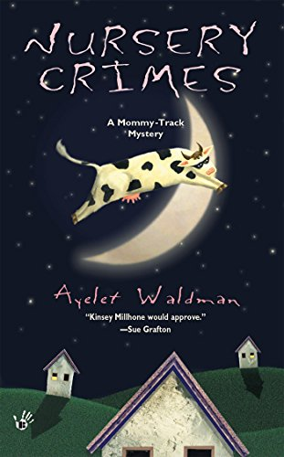 Nursery Crimes (Mommy Track Mysteries Book 1)