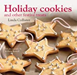 Holiday Cookies: And Other Festive Treats