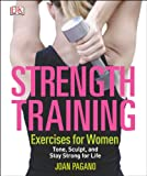 Strength Training Exercises for Women, Joan Pagano, 1465415807