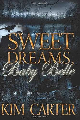 Read Online Sweet Dreams, Baby Belle pdf epub