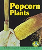 Popcorn Plants (Early Bird Nature) by Kathleen V. Kudlinski (1998-07-02)