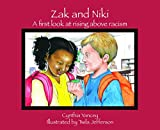 img - for Zak and Niki: A first look at rising above racism book / textbook / text book