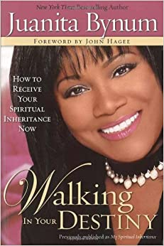 Amazon Com Walking In Your Destiny How To Receive Your
