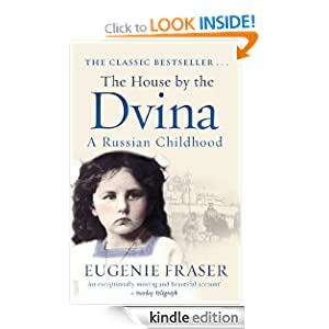 The House the Dvina: A Russian Childhood