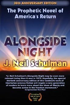 Alongside Night -- 30th Anniversary Edition by [Schulman, J. Neil]