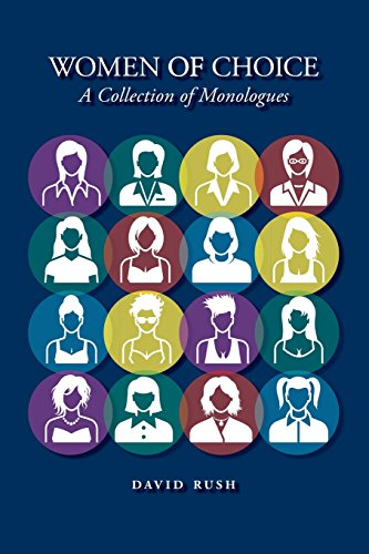 Women of Choice: A Collection of Monologues