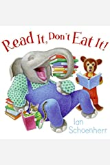 Read It, Don't Eat It! Kindle Edition