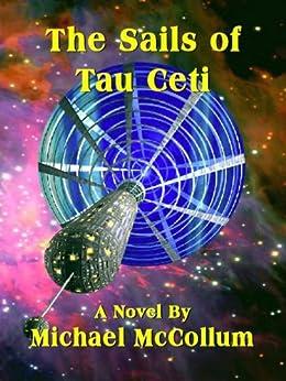 THE SAILS OF TAU CETI by [McCollum, Michael]