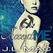 Accept Me: Wrecked, Book 3 | J. L. Mac
