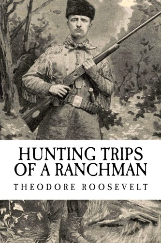Review Hunting Trips of a Ranchman