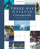 img - for Three-Day Weekend Crosswords (2011-05-03) book / textbook / text book