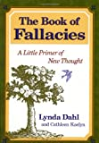 The Book of Fallacies: A Little Primer of New Thought