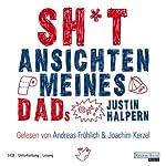 Sh*t: Ansichten meines Dads | Justin Halpern