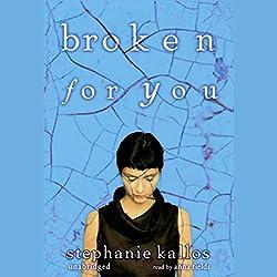 Broken for You