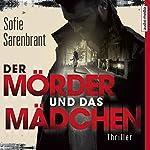 Der Mörder und das Mädchen (Emma Sköld 1)   Sofie Sarenbrant