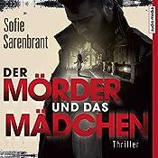 Der Mörder und das Mädchen (Emma Sköld 1) | Sofie Sarenbrant