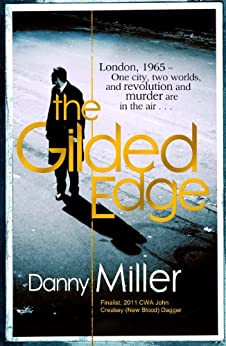 The Gilded Edge by [Miller, Danny]
