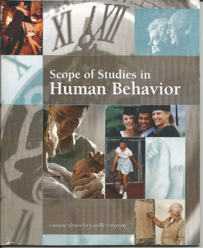 Scope of Studies in Human Behavior (Custom Editions for Capella University)