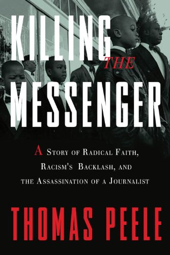 Amazon killing the messenger a story of radical faith killing the messenger a story of radical faith racisms backlash and the assassination fandeluxe Epub