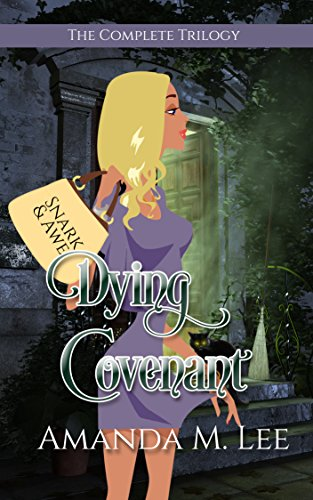 Dying Covenant: The Complete Series