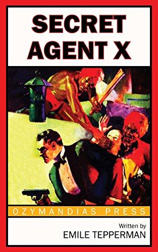 Secret Agent X by [Tepperman, Emile]