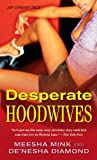 Desperate Hoodwives, Meesha Mink and De'nesha Diamond, 1476704090