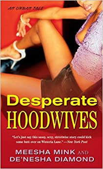 Desperate Hoodwives (Pocket Books Fiction)