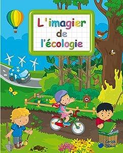 """Afficher """"L'imagier de l'écologie"""""""