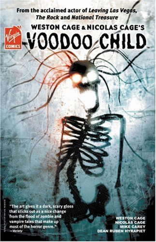 Weston Cage & Nicolas Cage's Voodoo Child TPB pdf epub