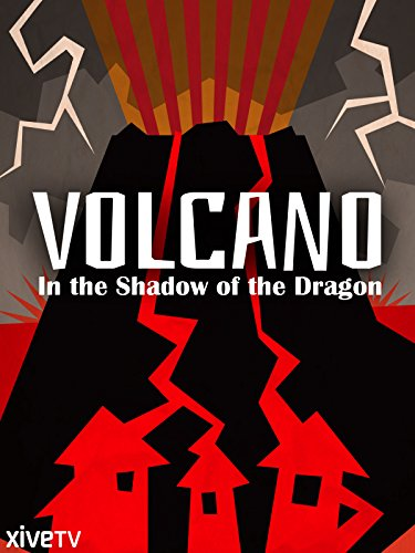 Volcano: In the Shadow of the Dragon ()