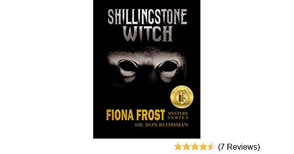 Fiona Frost: Shillingstone Witch