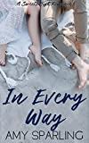 In Every Way (Sweets High Romance Book 2)