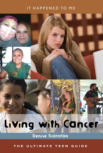 Living with Cancer: The Ultimate Teen Guide (It Happened to Me) Pdf