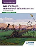 War and Peace: International Relations 1890-1941 (Access to History)