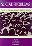 Social Problems : Causes, Consequences, Interventions, Levin, Jack and MacInnis, Kim, 0935732969