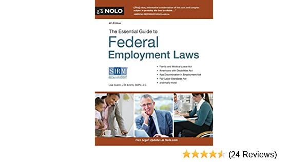 Essential Guide to Federal Employment Laws: Lisa Guerin, Amy