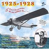 Les Chansons de Ces Années-Là: 1925-1928