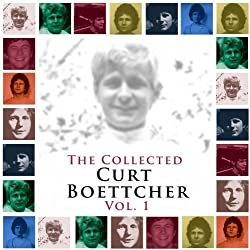 The Collected Curt Boettcher, Vol. 1