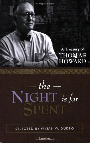 Book cover from The Night Is Far Spent by Thomas Howard