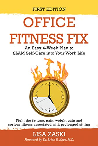 Office Fitness Fix: An Easy 4-Week Plan to SLAM Self-Care into Your Work Life