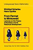 img - for From Fermat to Minkowski: Lectures on the Theory of Numbers and Its Historical Development (Undergraduate Texts in Mathematics) by W. Scharlau (2010-02-19) book / textbook / text book