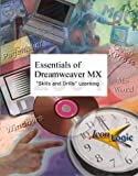 Essentials of Dreamweaver MX 2004 : Skills and Drills Workbook, Siegel, Kevin A. and Hadi, Khaled A., 1891762974